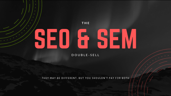 SEO SEM double sell scammers marketing seo content