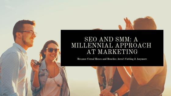 SEO-SMM-Millennial-Marketing-Approach