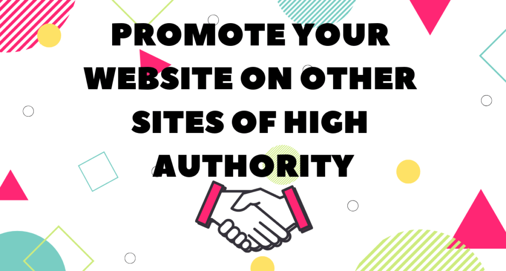promote your site on high profile sites to optimize your links